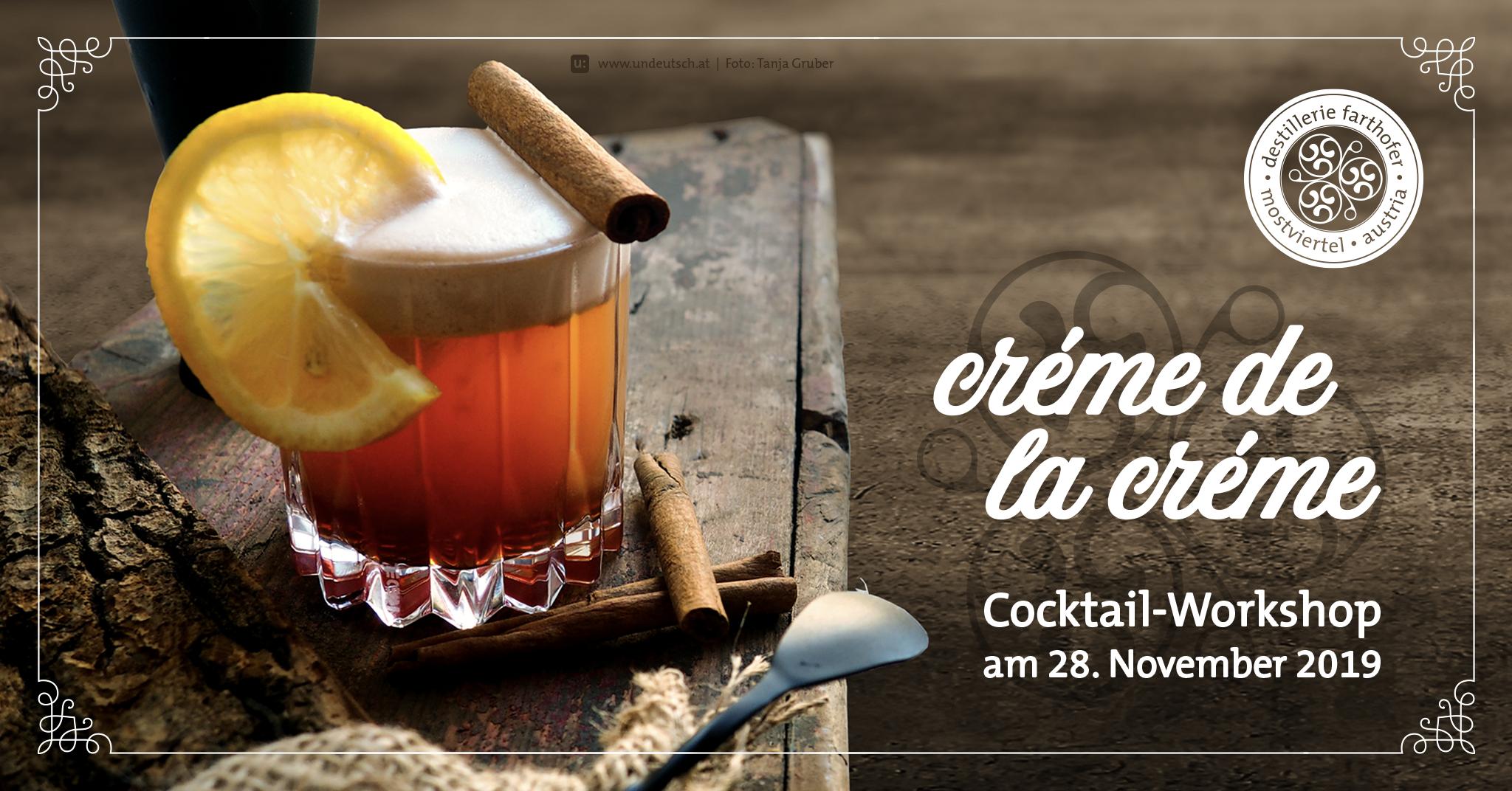 """Cocktail-Workshop """"Créme de la Créme"""""""