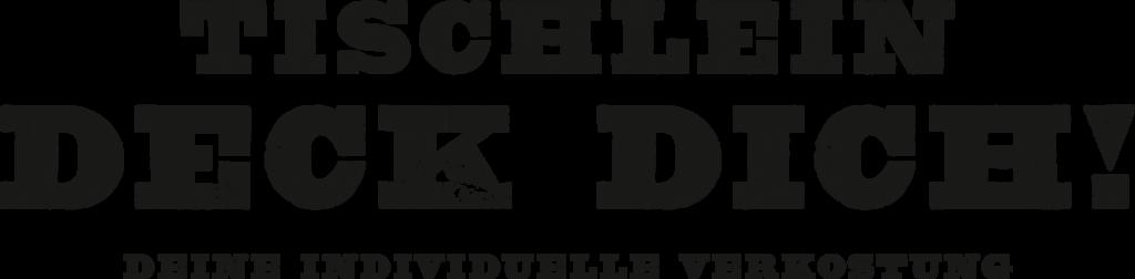Tischlein Deck Dich - deine individuelle Verkostung
