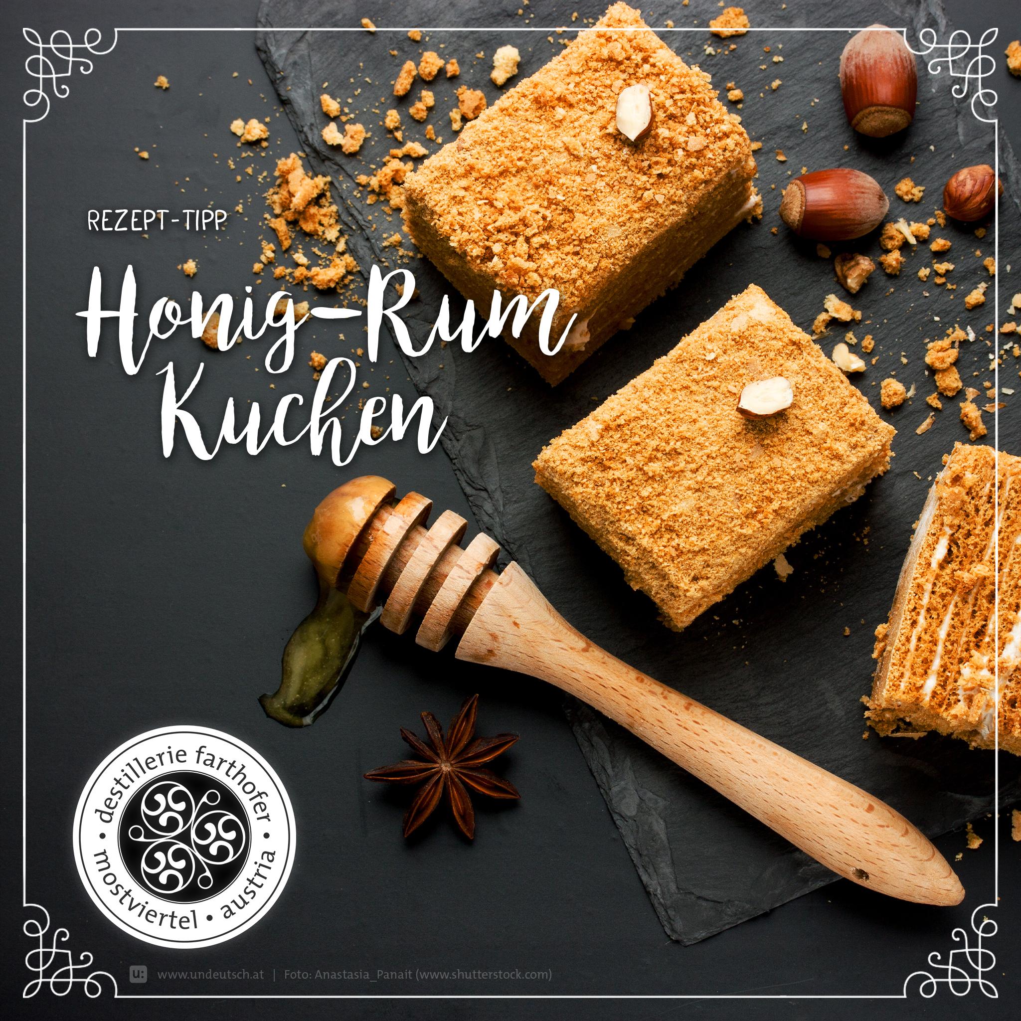 Rezept - Dessert - Honig-Rum-Kuchen - Destillerie Farthofer