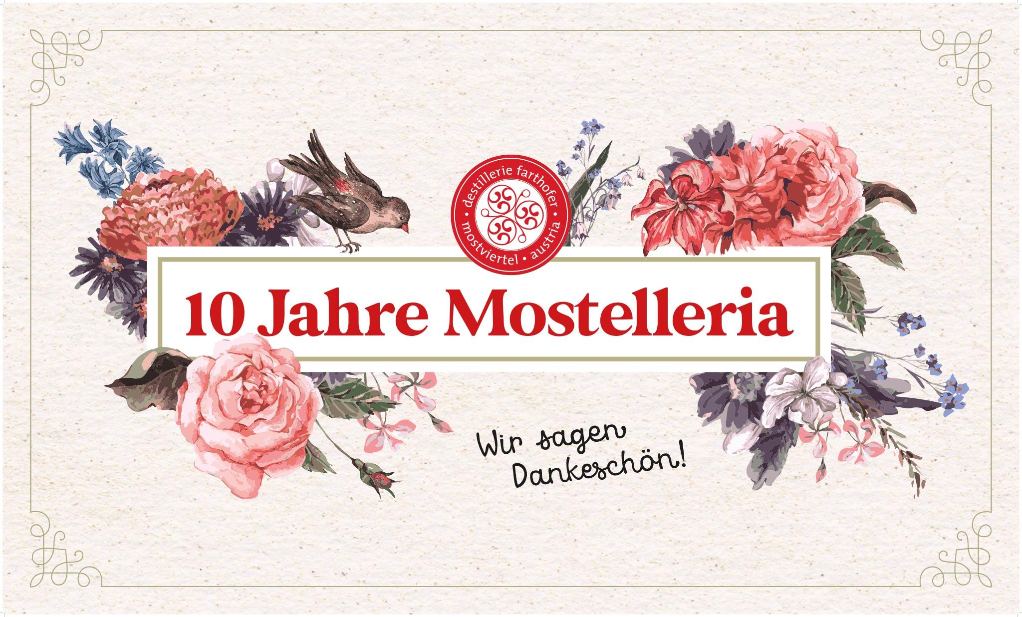 10 Jahre Mostelleria - Destillerie Farthofer